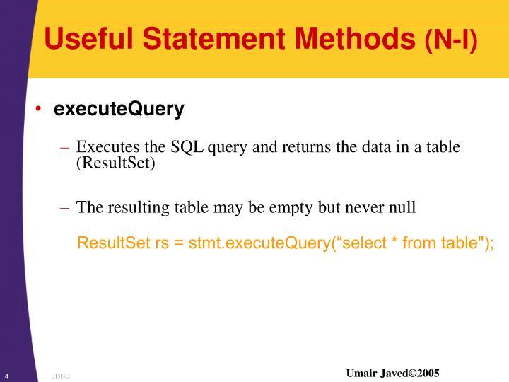 Useful Statement Methods