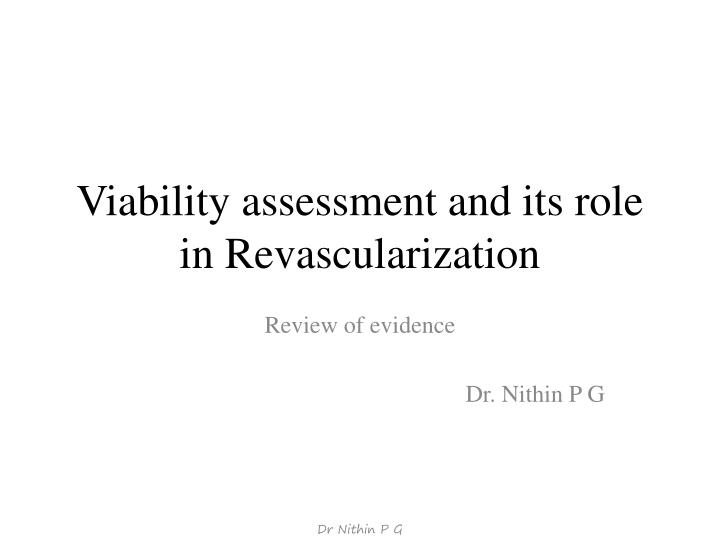 Viability assessment and its role in revascularization