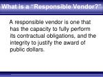 what is a responsible vendor
