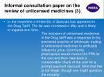 informal consultation paper on the review of unlicensed medicines 3