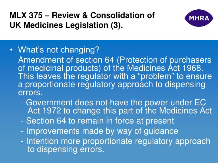 MLX 375 – Review & Consolidation of UK Medicines Legislation (3).