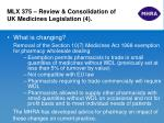 mlx 375 review consolidation of uk medicines legislation 4