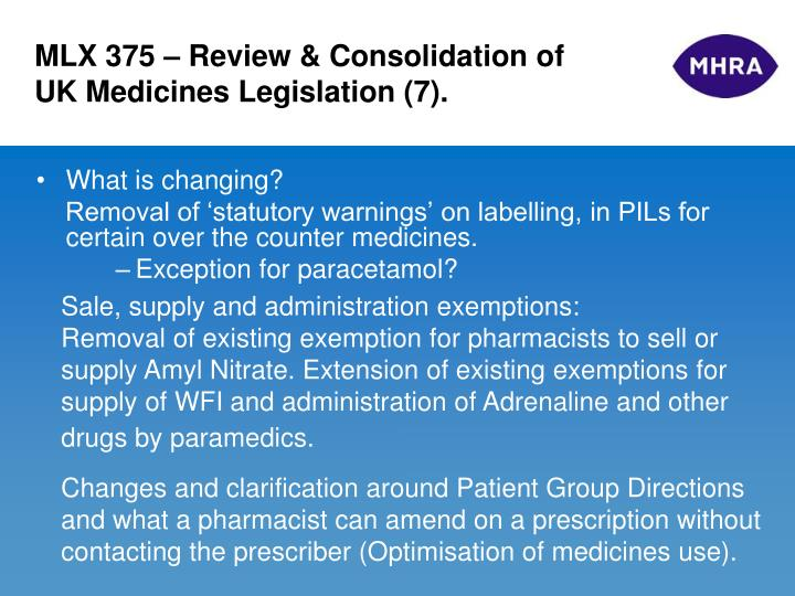 MLX 375 – Review & Consolidation of UK Medicines Legislation (7).
