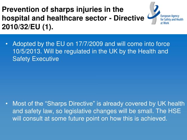 Prevention of sharps injuries in the hospital and healthcare sector - Directive 2010/32/EU