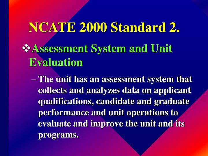 NCATE 2000 Standard