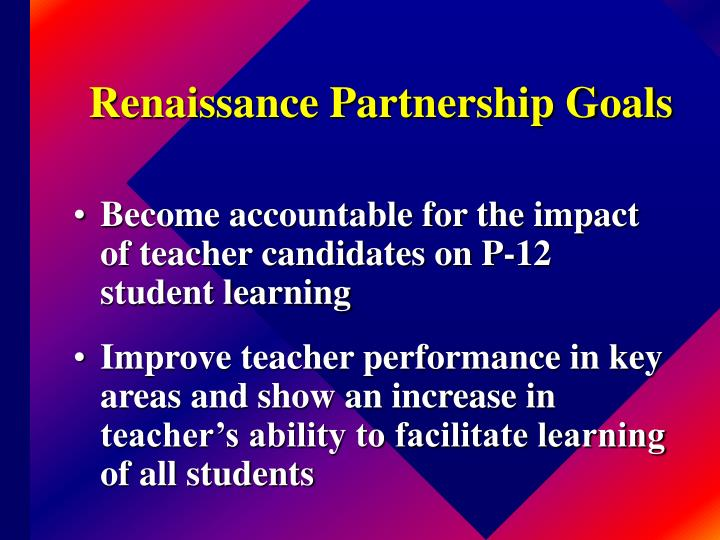 Renaissance Partnership Goals