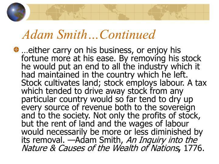 Adam Smith…Continued
