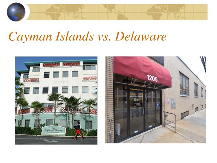 Cayman Islands vs. Delaware