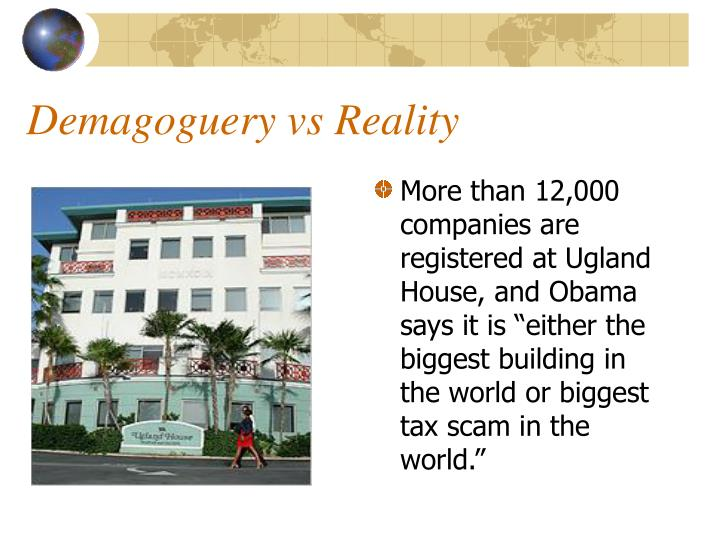 """More than 12,000 companies are registered at Ugland House, and Obama says it is """"either the biggest building in the world or biggest tax scam in the world."""""""