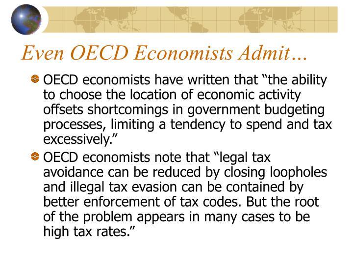 Even OECD Economists Admit…