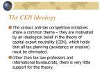 the cen ideology