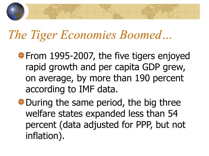 The Tiger Economies Boomed…