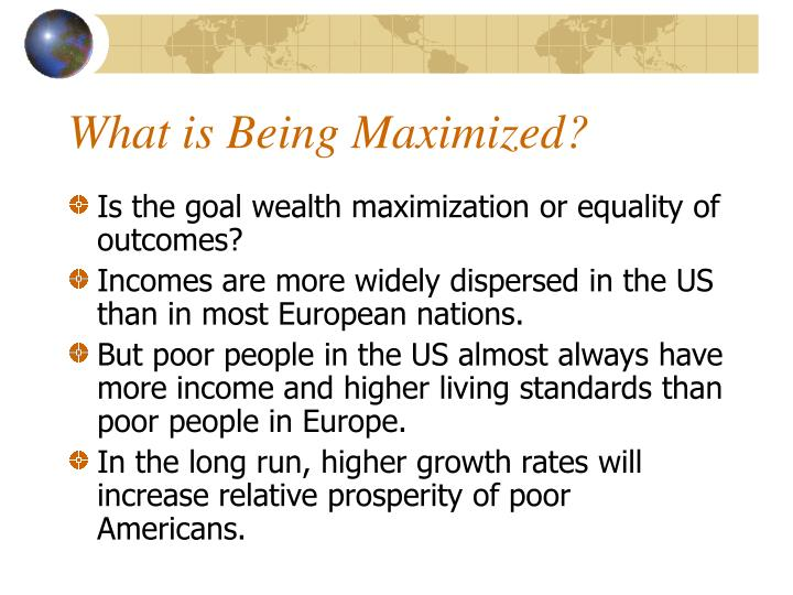 What is Being Maximized?