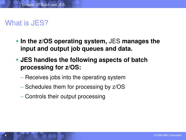 What is JES?