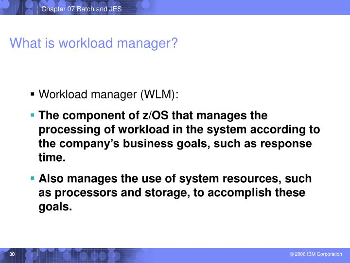 What is workload manager?