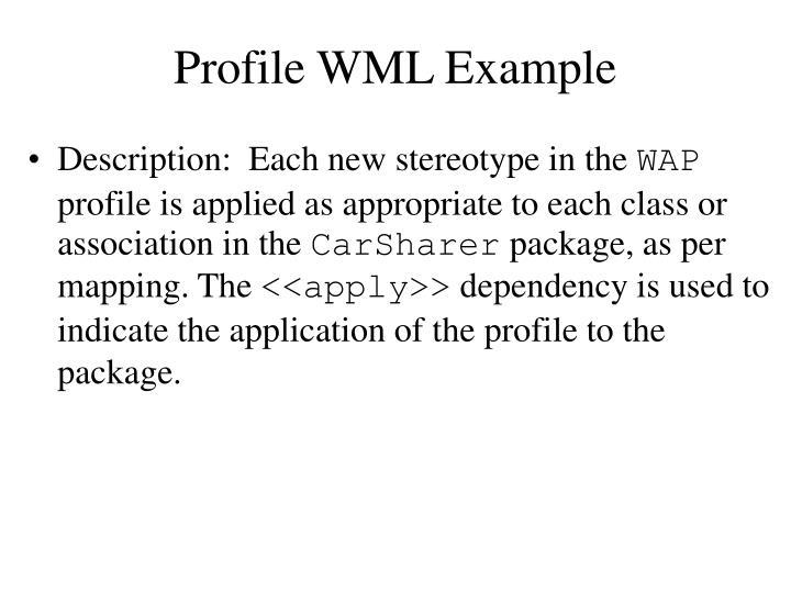 Profile WML Example
