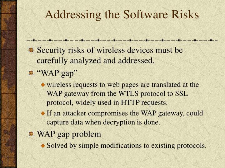Addressing the Software Risks