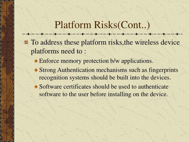 Platform Risks(Cont..)