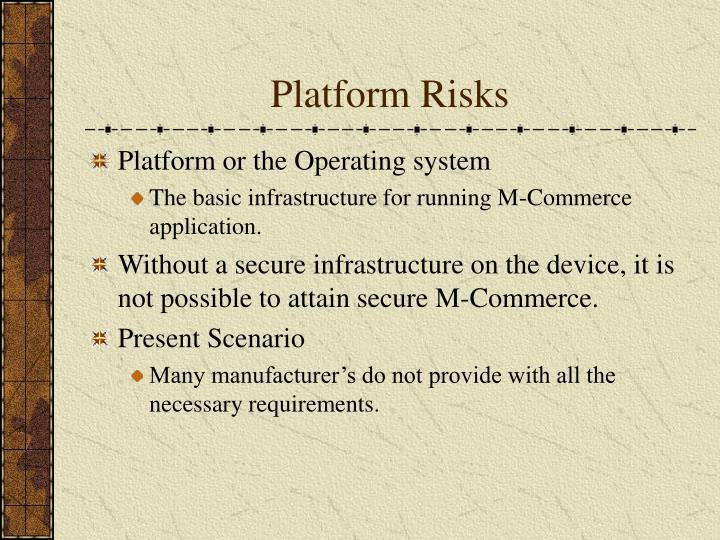 Platform Risks