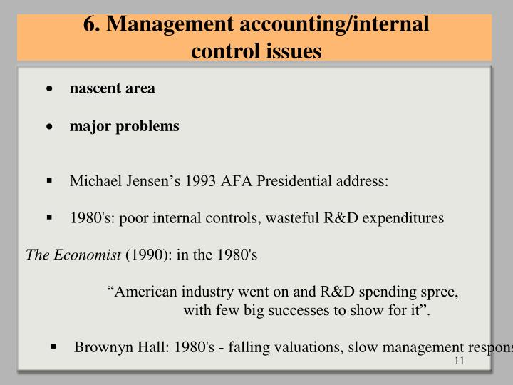6. Management accounting/internal control issues