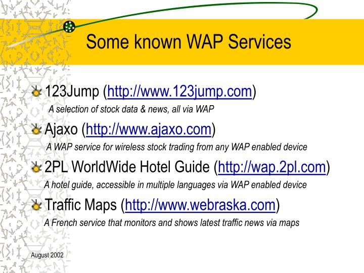 Some known WAP Services