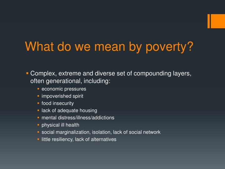What do we mean by poverty?