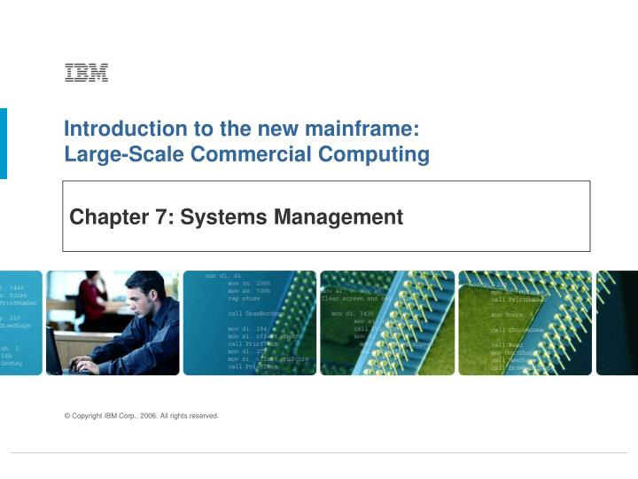 chapter 7 systems management