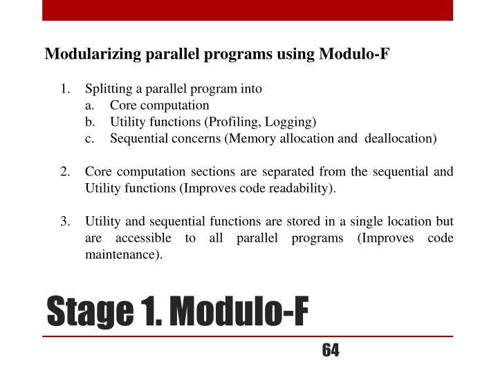 Modularizing parallel programs using Modulo-F