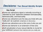 decisions two sexual identity scripts1