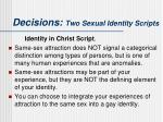 decisions two sexual identity scripts2