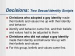 decisions two sexual identity scripts6