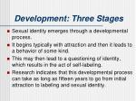 development three stages