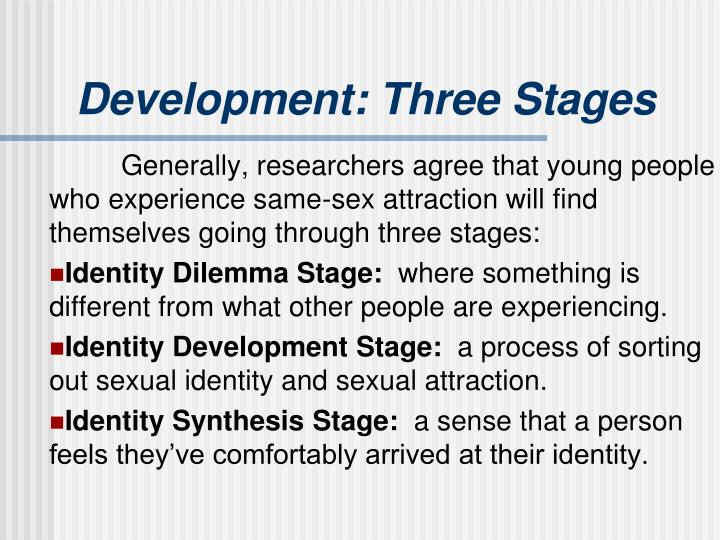 Development: Three Stages