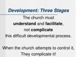 development three stages3