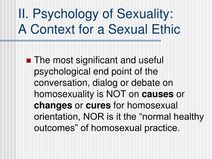 II. Psychology of Sexuality: