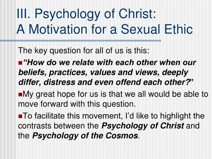 III. Psychology of Christ: