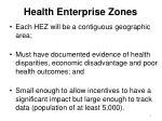 health enterprise zones1