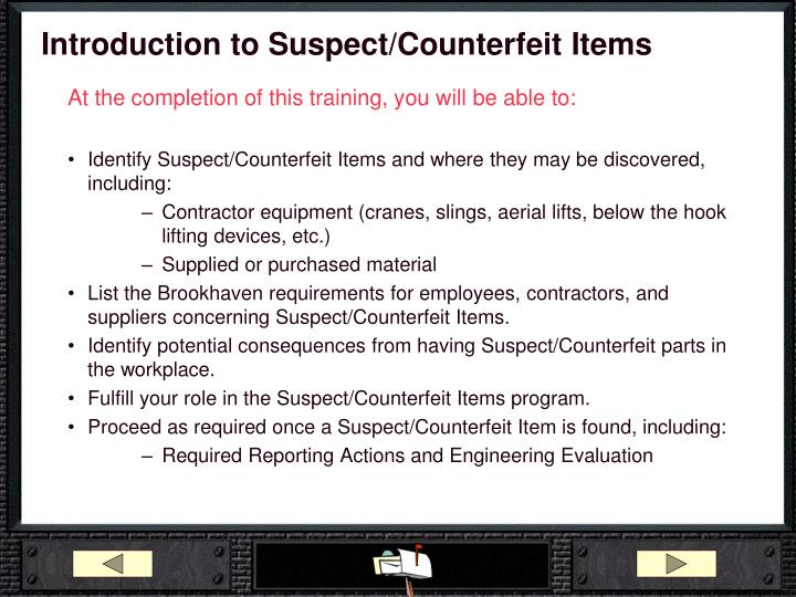 Introduction to Suspect/Counterfeit Items
