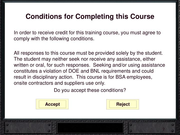 Conditions for Completing this Course
