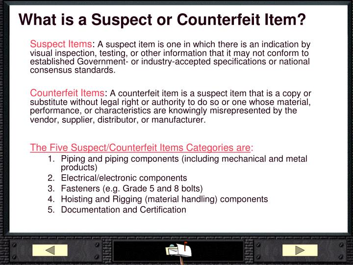 What is a Suspect or Counterfeit Item?