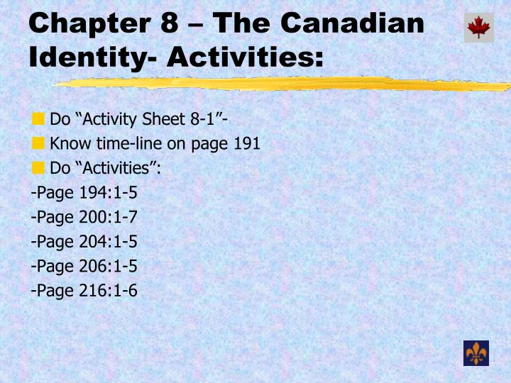 Chapter 8 – The Canadian Identity- Activities: