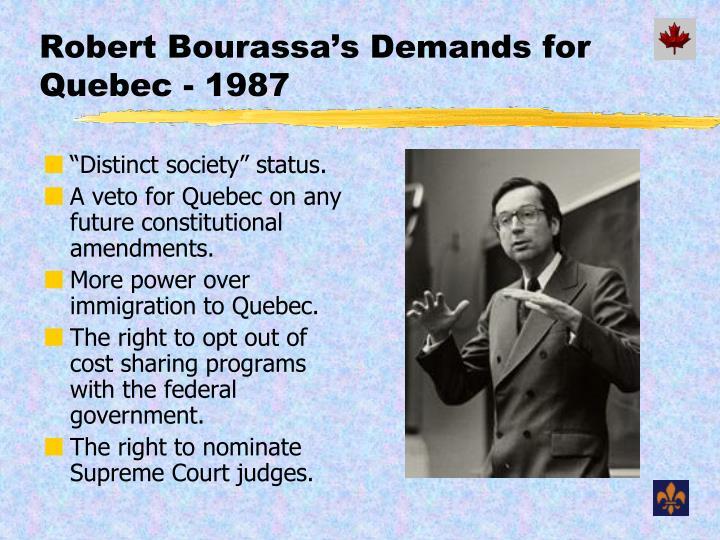 Robert Bourassa's Demands for Quebec - 1987