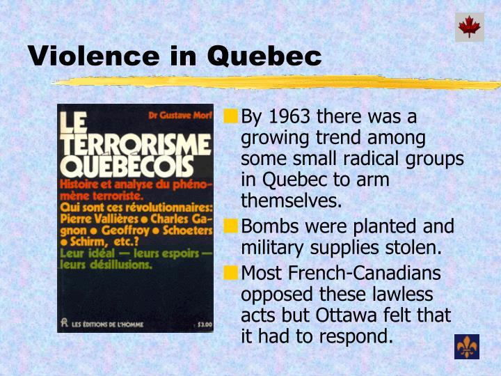 Violence in Quebec