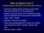 map to reach level 3 implementing an effective vte prevention protocol