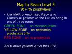 map to reach level 5 95 prophylaxis