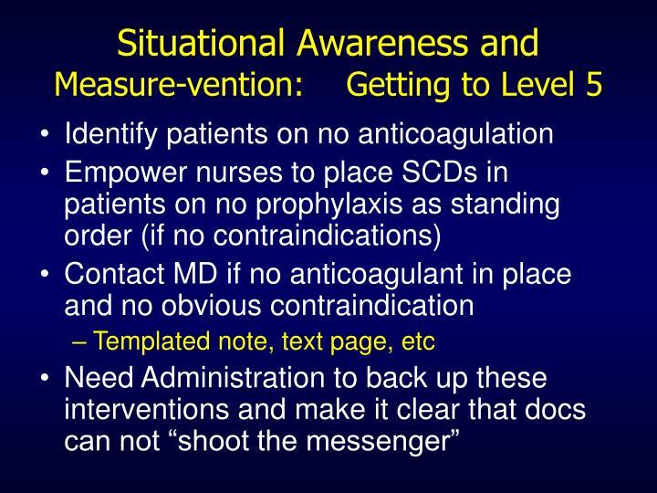 Situational Awareness and