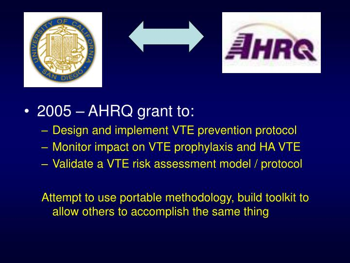 2005 – AHRQ grant to: