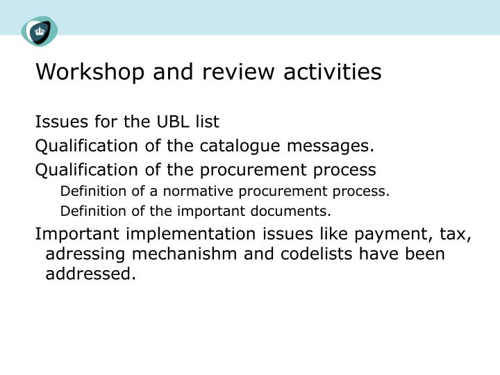 Workshop and review activities