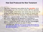 how god produced the new testament3
