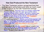 how god produced the new testament4